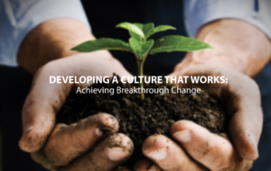 Developing A Culture That Works